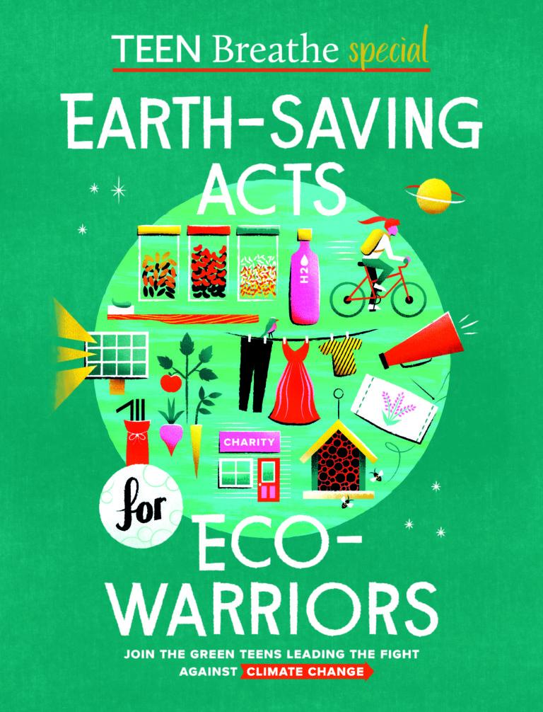 Earth-saving acts green teen breathe